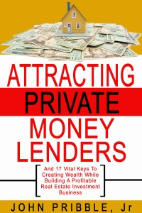Attracting Private Money Lenders